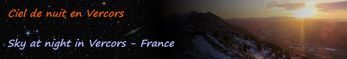 Ciel de nuit en Vercors / Sky at night in Vercors - Astronomy & astrophotography- France