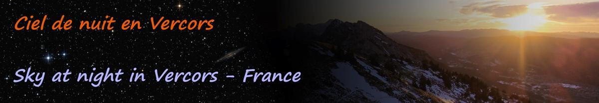 Ciel de nuit en Vercors / Sky at night in Vercors - Astronomy & astrophotography- France